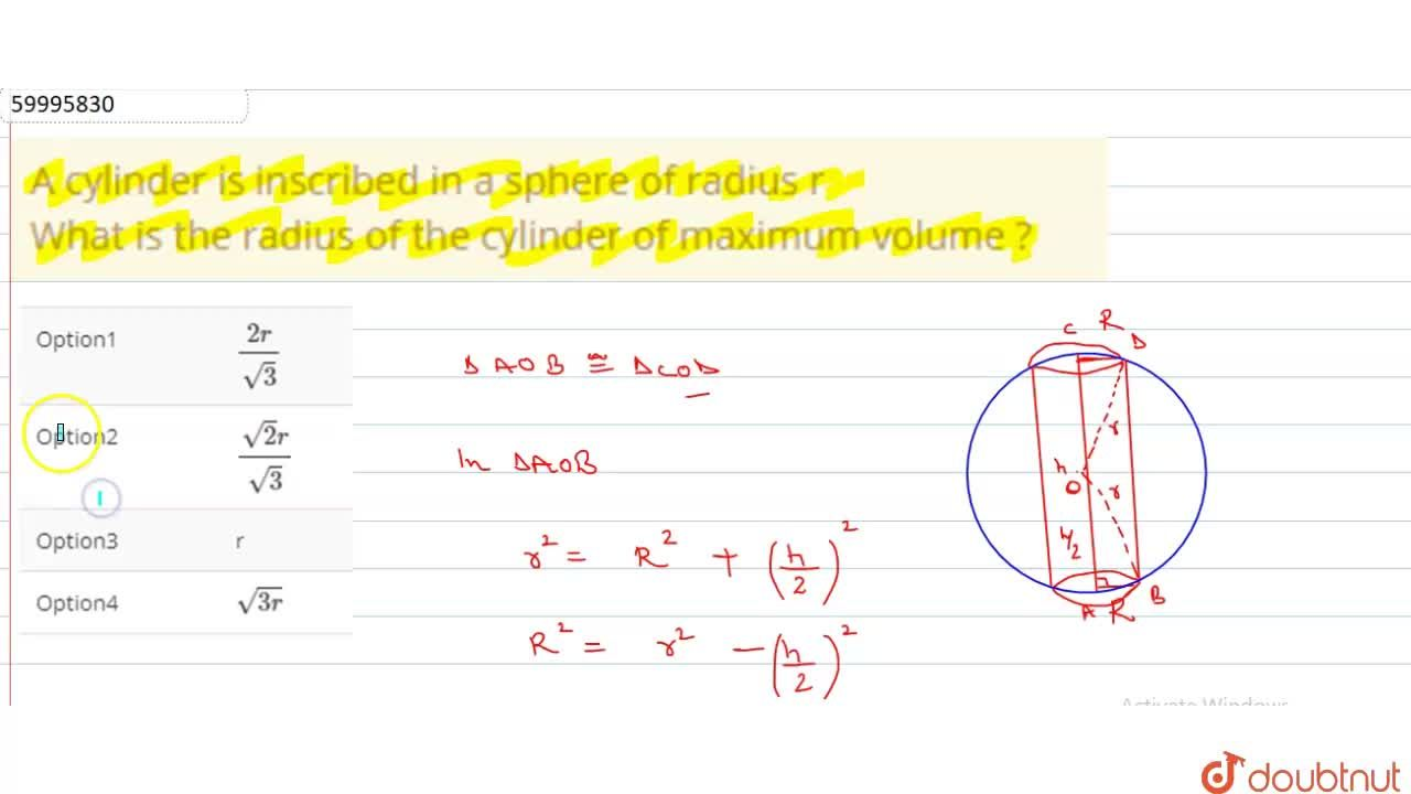 Solution for A cylinder is inscribed in a sphere of radius r <b