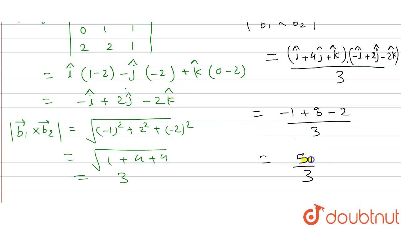 Solution for रेखाओं (x-2),(0)=(y-1),(1)=(z),(1) और (x-3),(2)