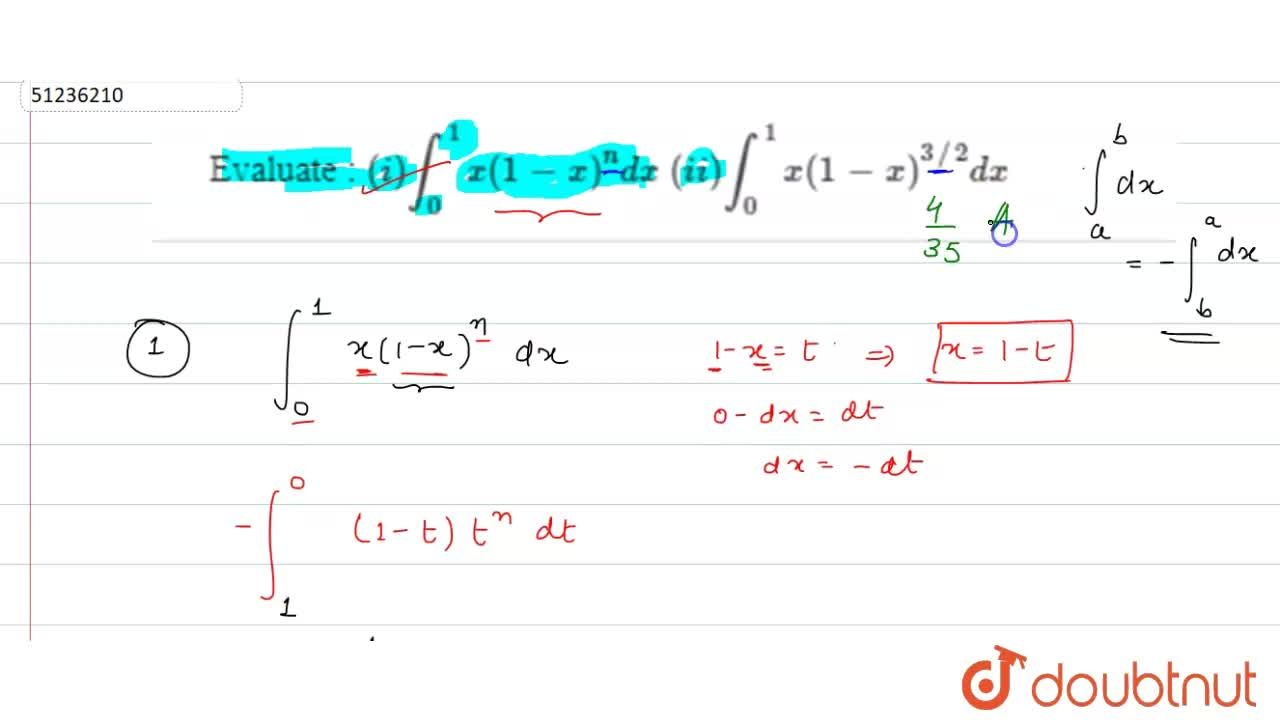 Solution for Evaluate : (i) int_(0)^(1)x(1-x)^(n)dx (ii) int