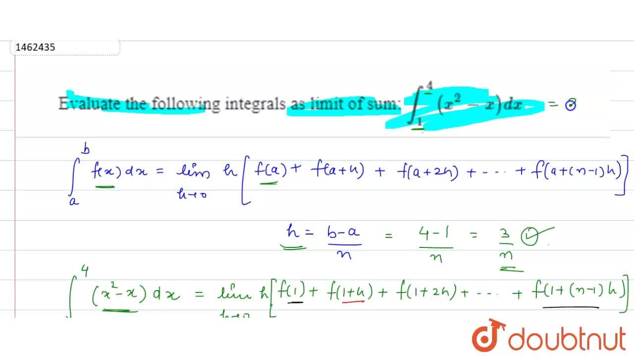 Solution for Evaluate the following integrals as limit of sum: