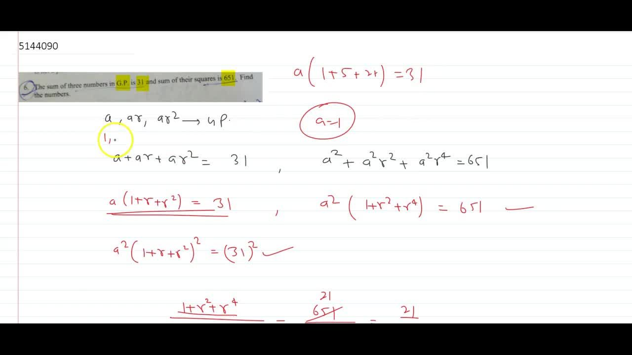 Solution for The sum of three numbers in G.P. is 31 and sum