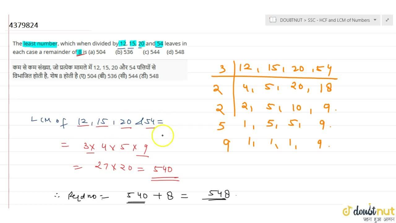 Solution for The least   number, which when divided by 12, 15,