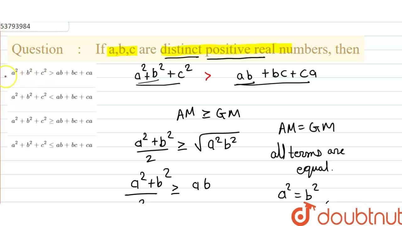If a,b,c are distinct positive real numbers, then