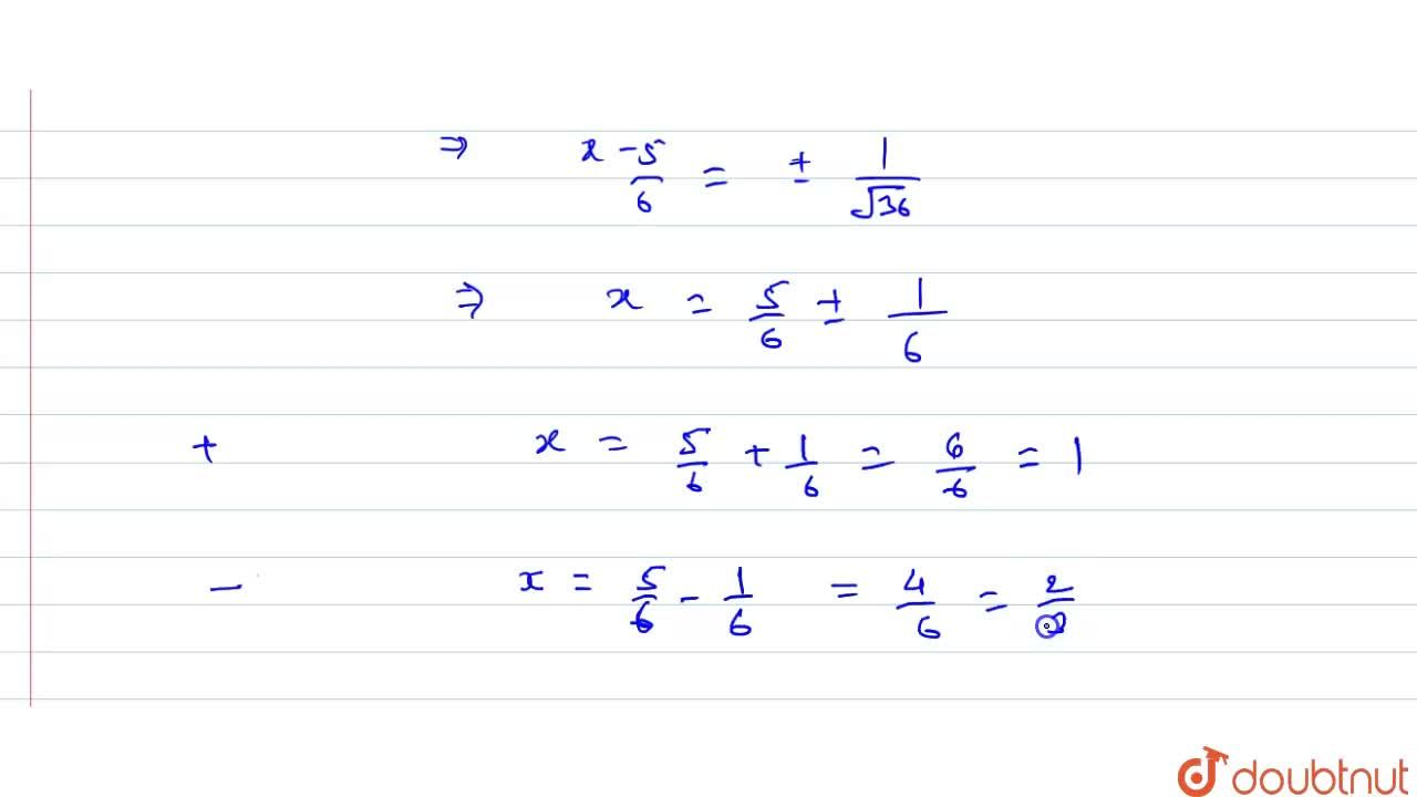 Solution for Solve the   quadratic equation 9x^2-15 x+6=0 by