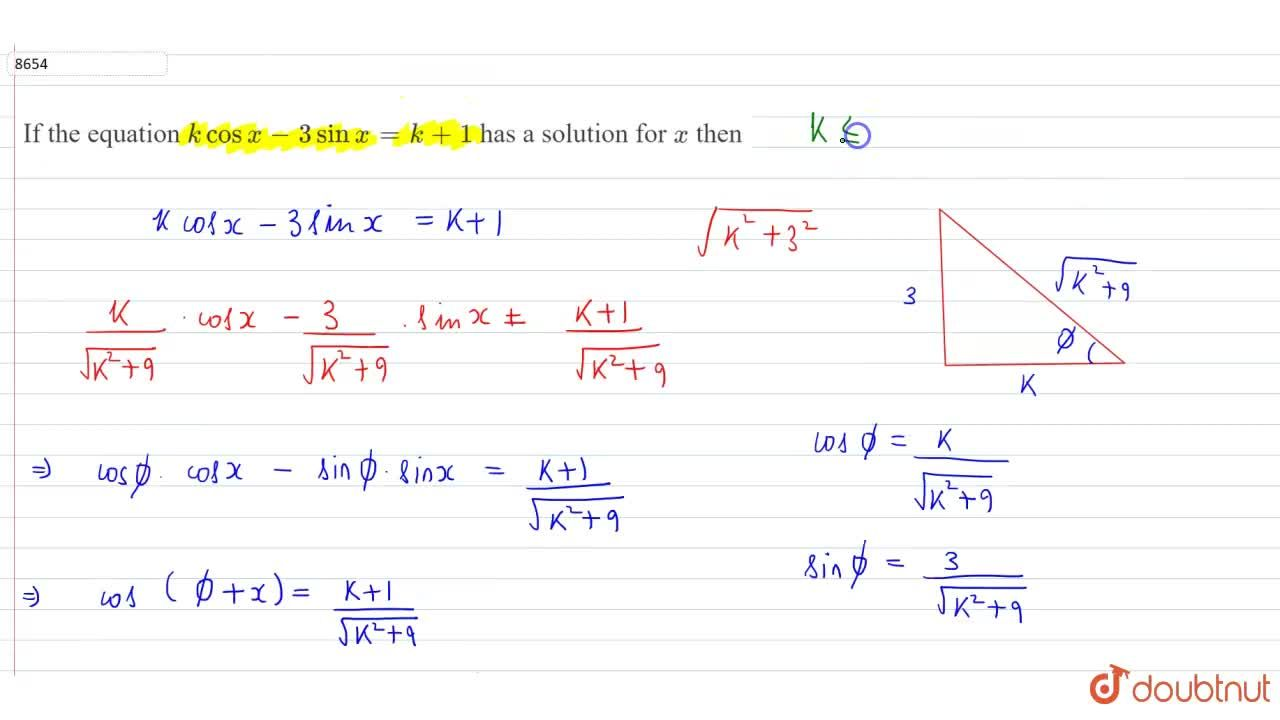 Solution for  If the equation kcosx-3sinx=k+1 has a solution
