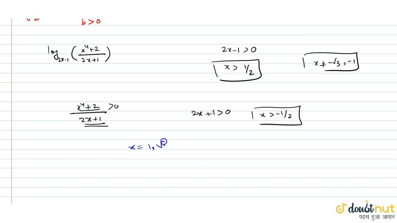 """Solution for Solve : (log)_((2""""x""""-1))\ ((x^4+2),(2x+1))\ =1"""