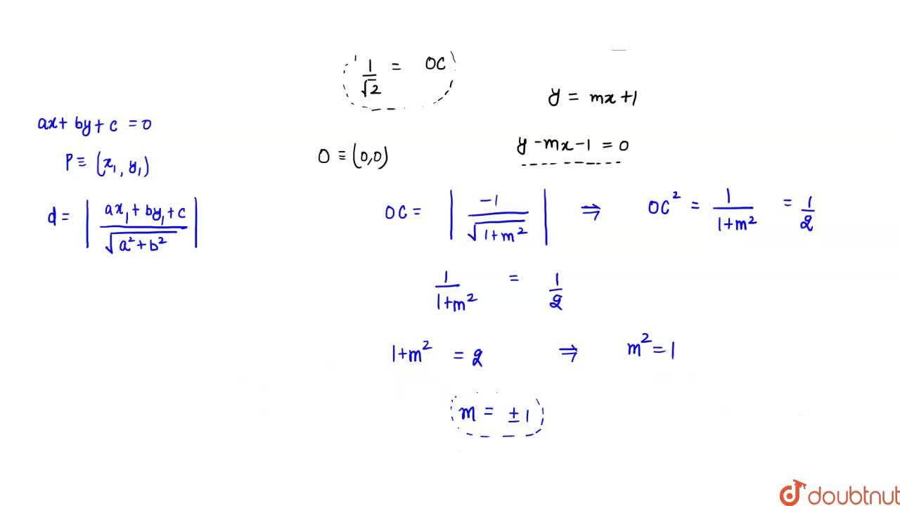 Solution for If the y=mx+1, of the circle x^2+y^2=1 subtend