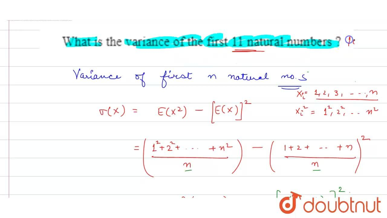 Solution for What is the variance of the first 11 natural numbe