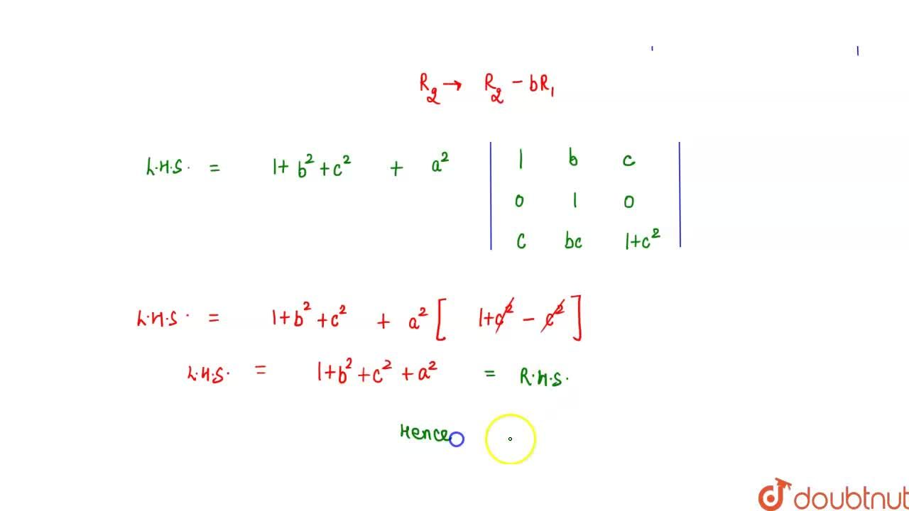 Solution for    Prove that  (1+a^2,ab,ac),(ab,1+b^2,bc),(ca,cb