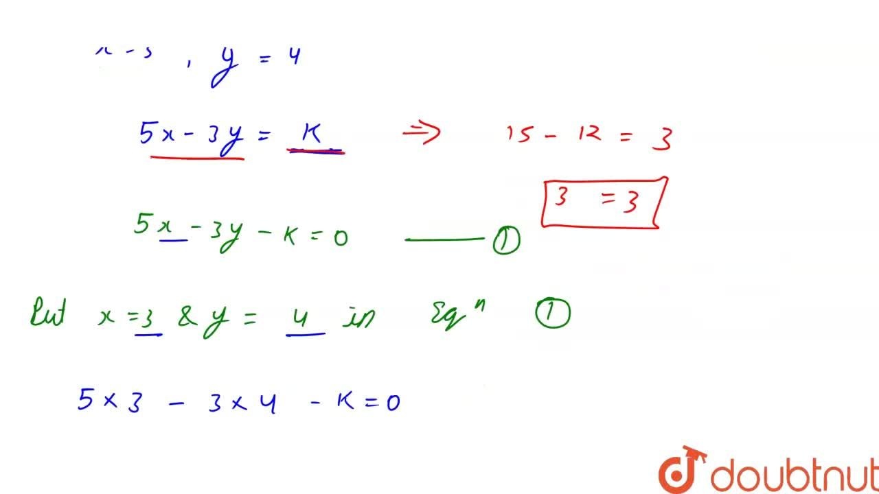 Solution for If x=3 and y=4 is a solution of the equation 5x-3