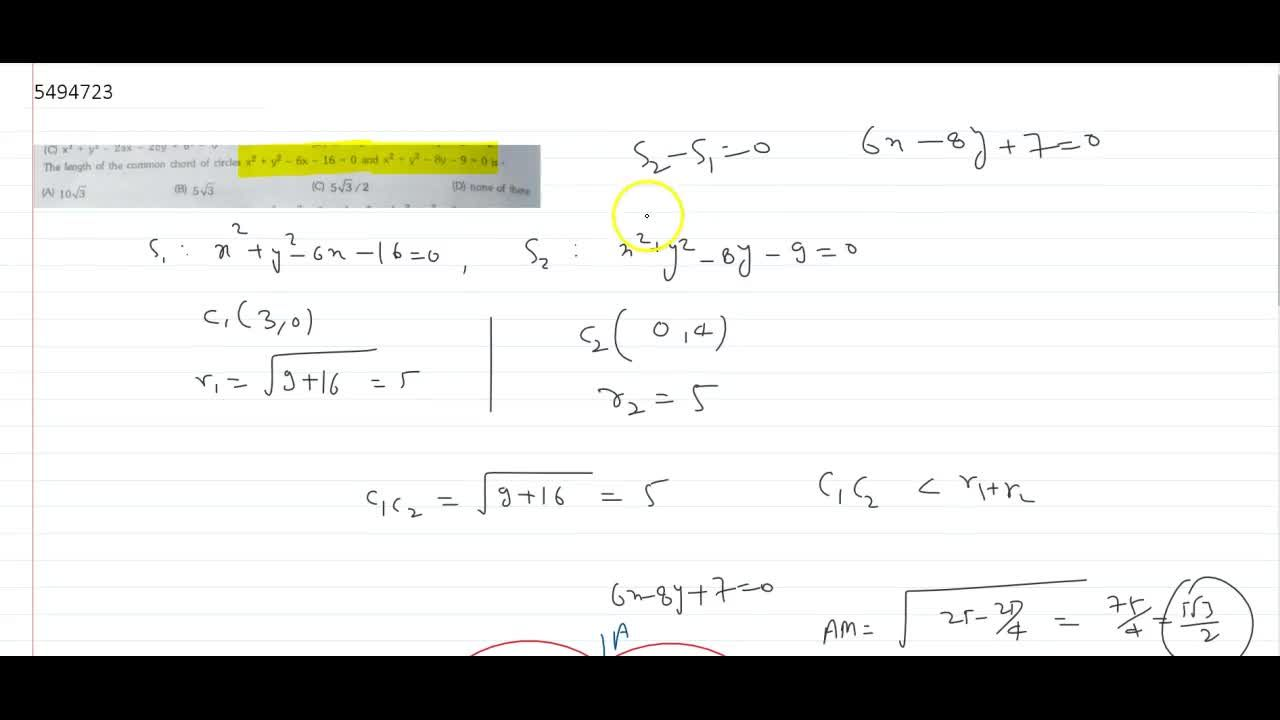 Solution for The lenght of the common chord of circles x^2+y^2