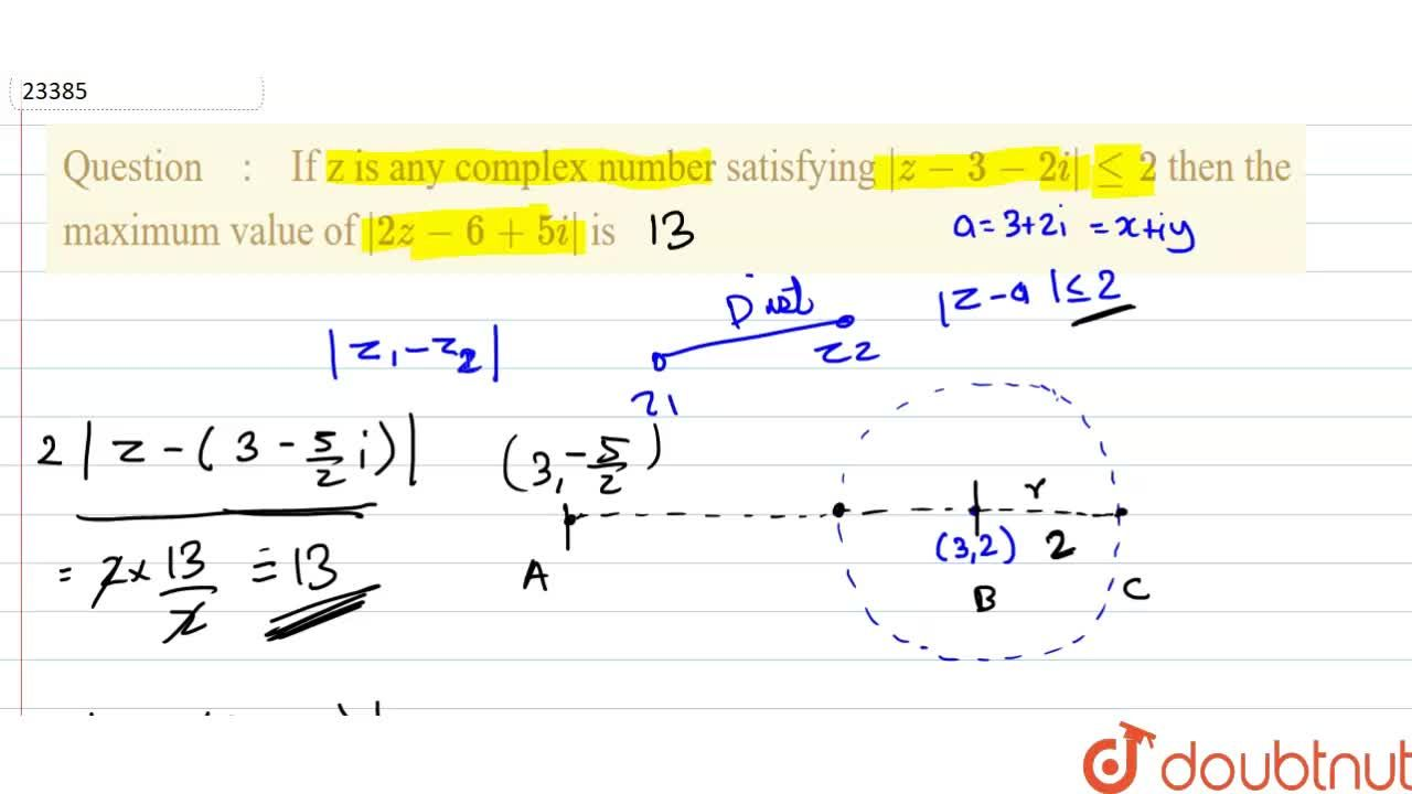 Solution for If z is any complex number satisfying  z-3-2i lt=