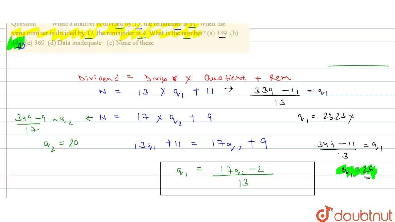 Solution for When a number is divided by 13, the remainder   i