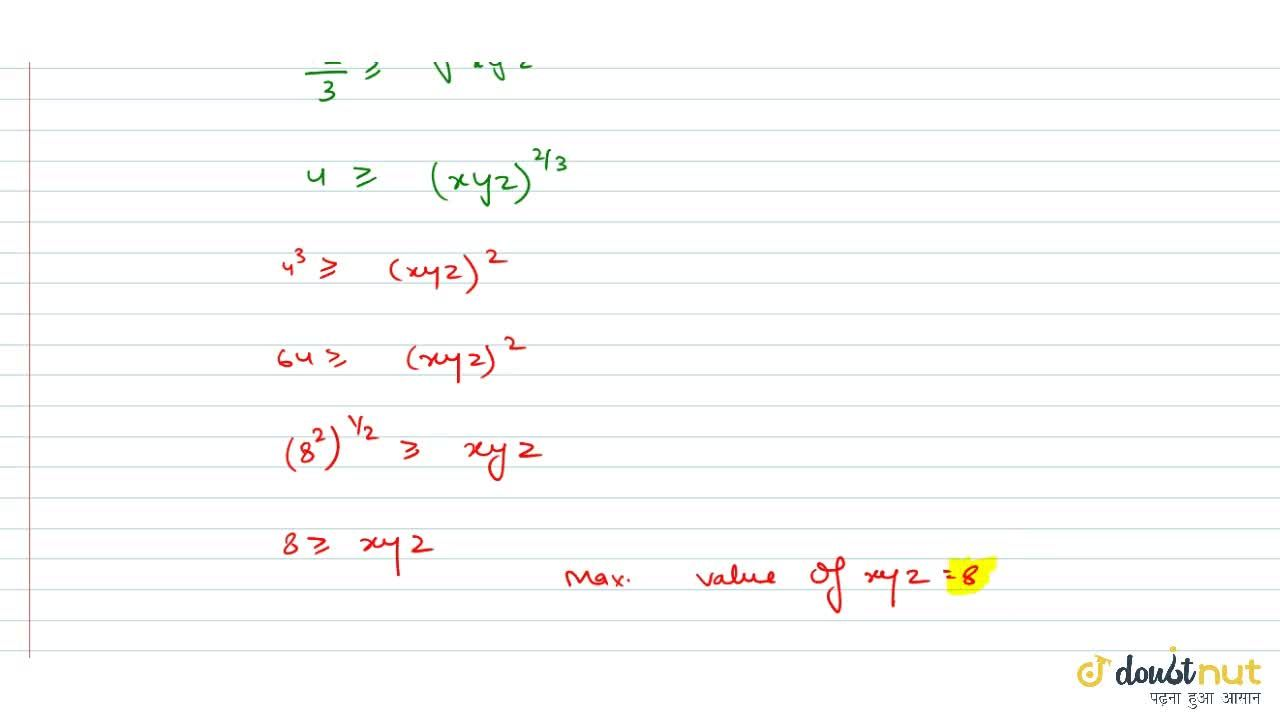 If x,y and z are positive real numbers such that x=(12-yz),(y+z) the maximum value of xyz=