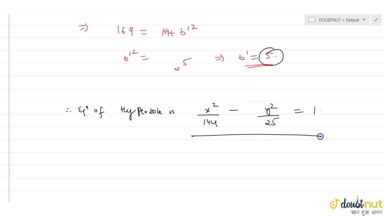 Solution for A hyperbola passes through a focus of the ellipse