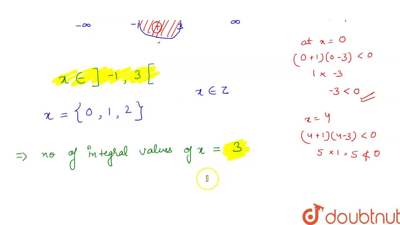 Solution for The number of integral values in the solution set