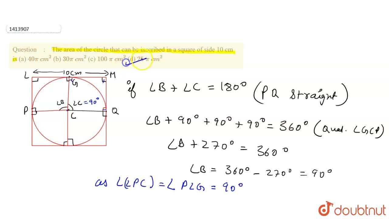 Solution for The area of the circle that can be inscribed   in