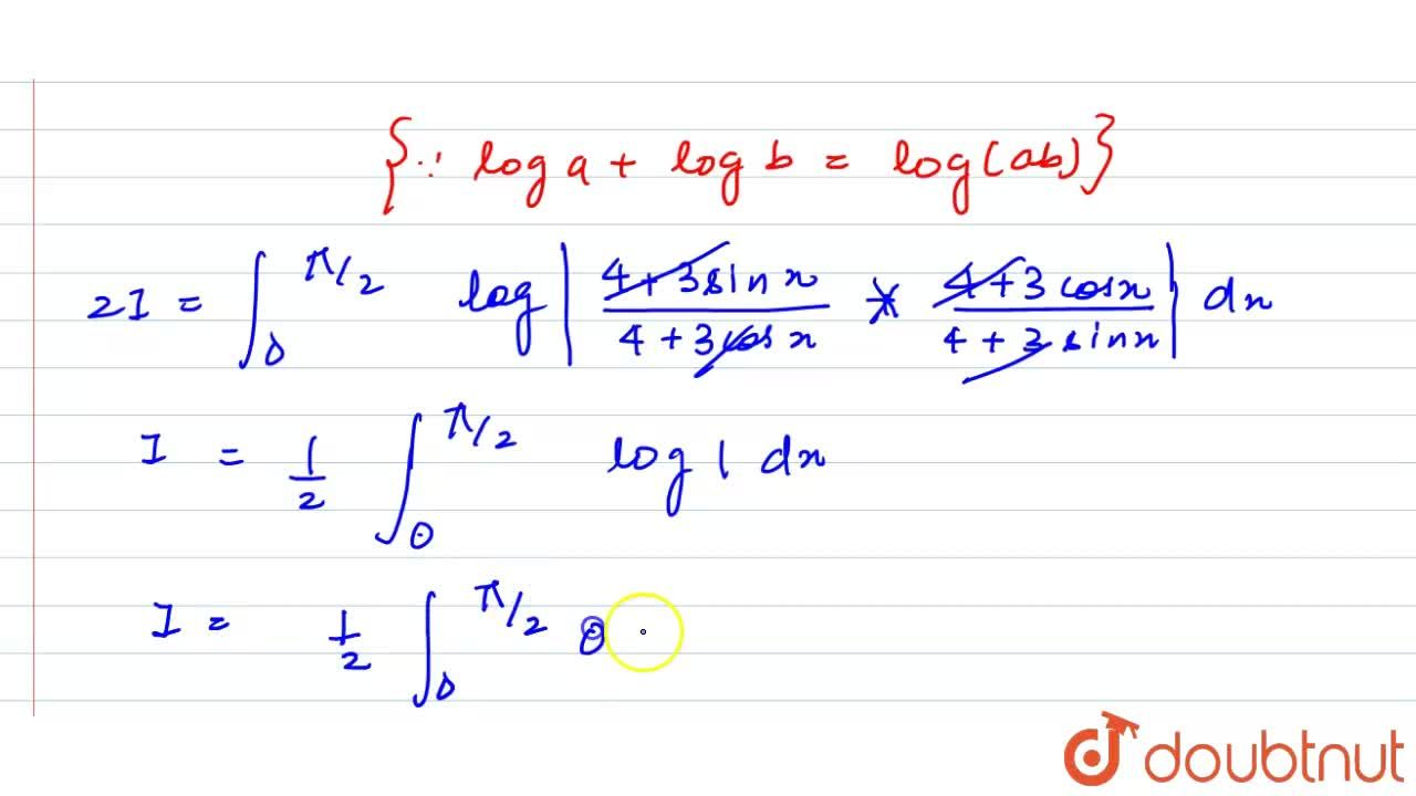 Solution for  int _0^((pi),(2))(log)(4 + 3  sin x ),(4  +  3