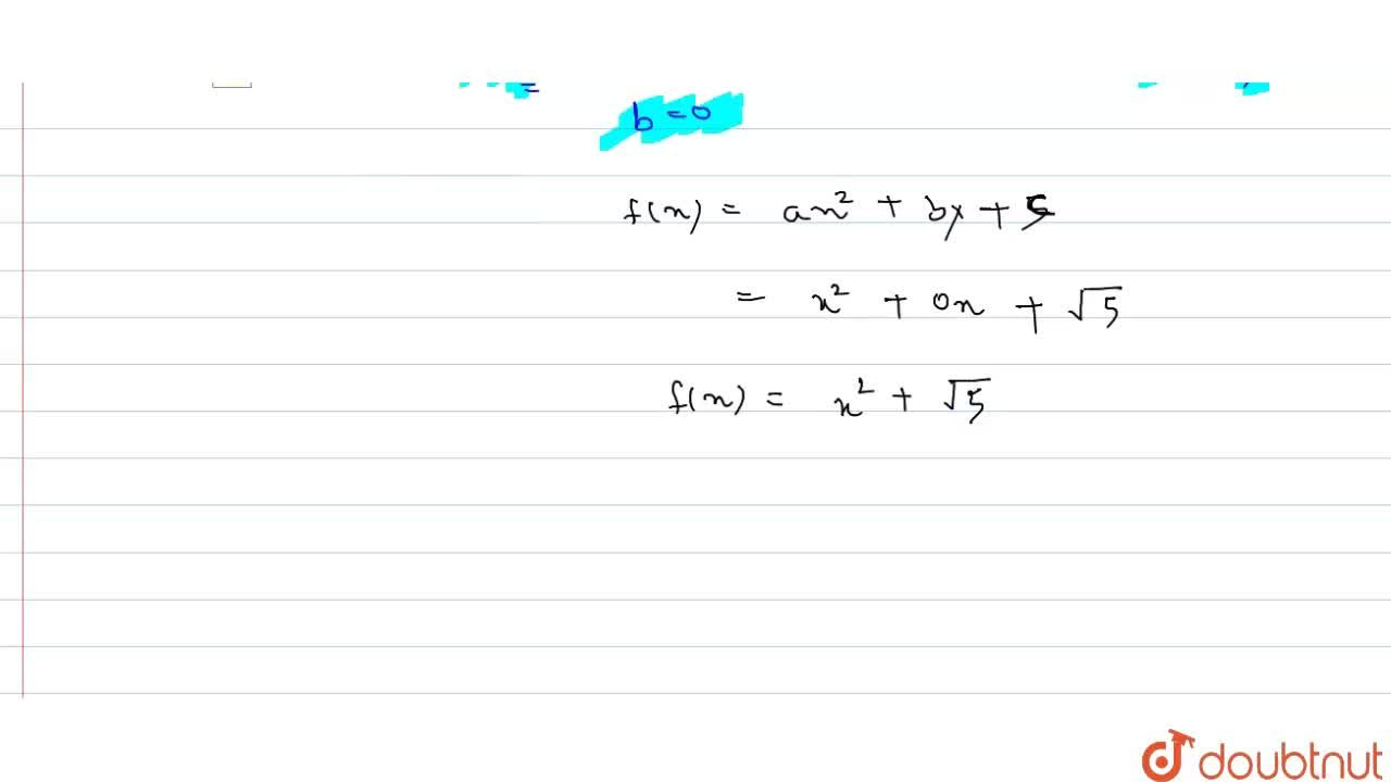 Solution for  Find a quadratic polynomial each with the given n