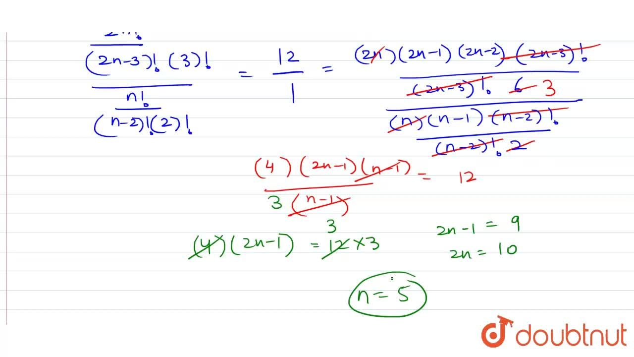 """Solution for यदि """"""""^(2n)C_(3) : """"""""^(n)C_(2) = 12 : 1, तो सिद्"""