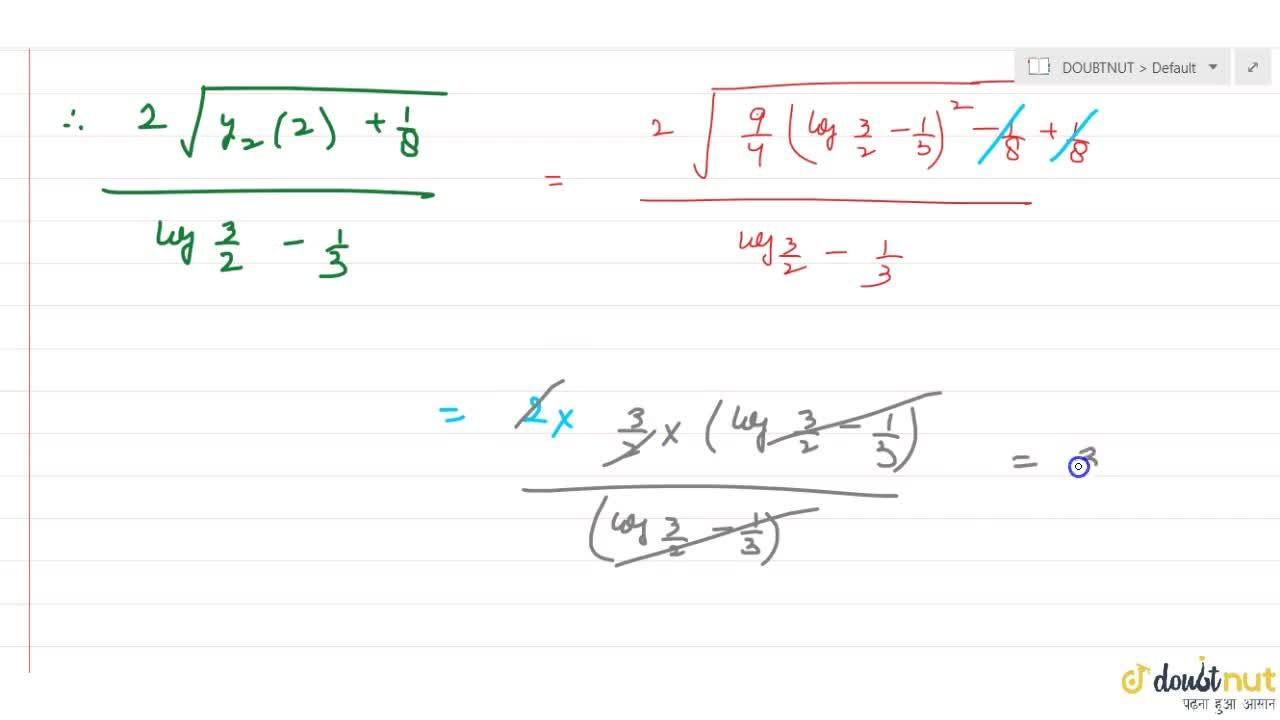 Solution for If y=(1+1,x)^x then (2 sqrt(y_2(2)+1,8)),(log\