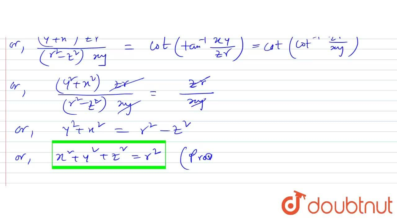 """Solution for If   tan ^(-1 )""""""""(yz ),(  xr )  + tan ^(-1 )""""""""(zx"""