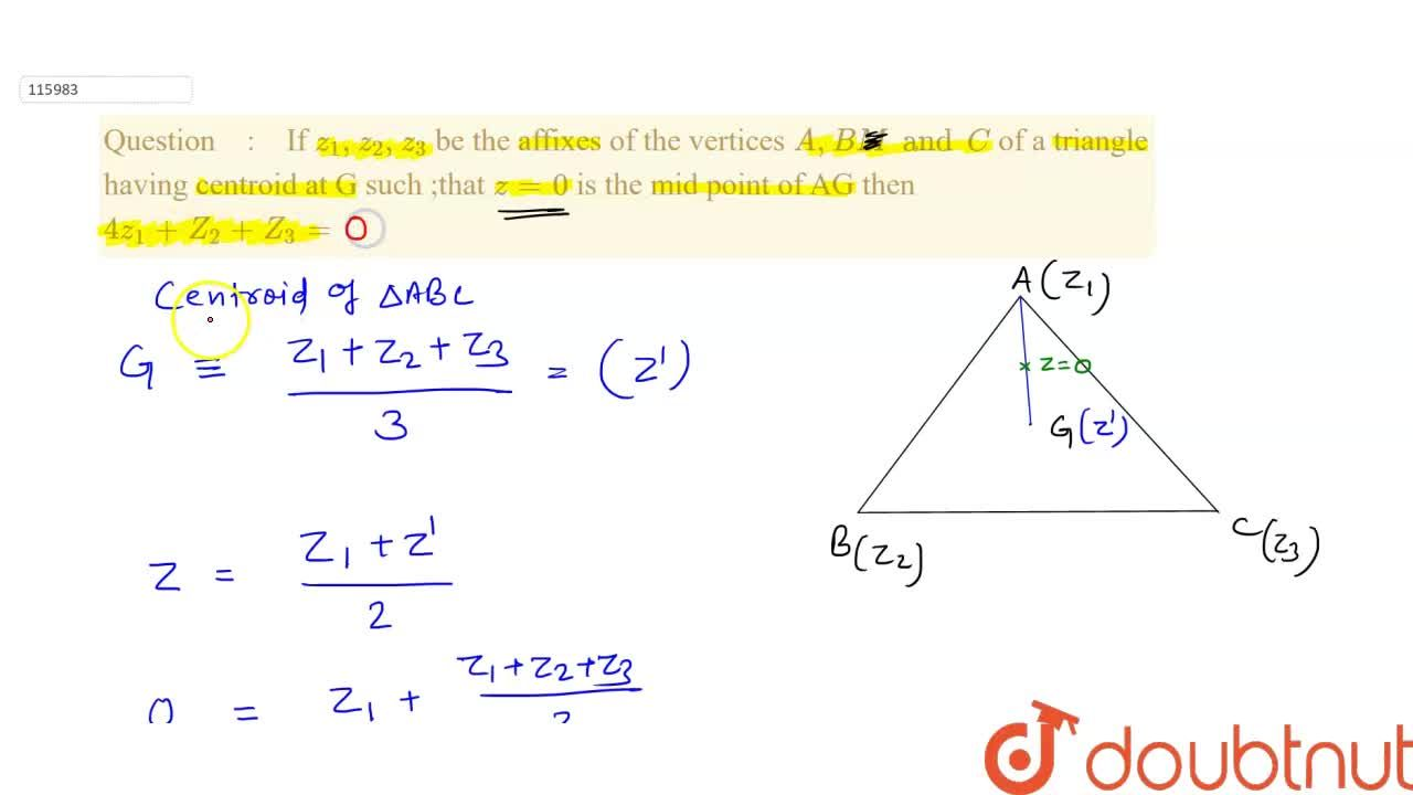 Solution for If  z_1, z_2, z_3 be the affixes of the vertices