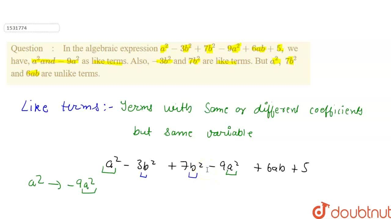 Solution for In the algebraic   expression a^2-3b^2+7b^2-9a^2+