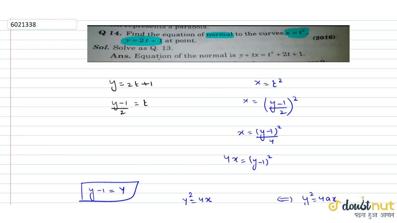 Solution for Find the equation of normal to the curves x=t^2,