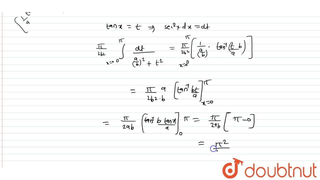 Solution for Evaluate: int_0^pi x,(a^2cos^2x+b^2sin^2x)dx
