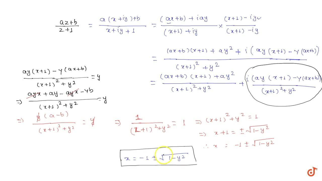 Let a , b ,xa n dy be real numbers such that a-b=1a n dy!=0. If the complex number z=x+i y satisfies I m((a z+b),(z+1))=y , then which of the following is (are) possible value9s) of x? (a)-1-sqrt(1-y^2)  (b) 1+sqrt(1+y^2)  (c)-1+sqrt(1-y^2)  (d) -1-sqrt(1+y^2)