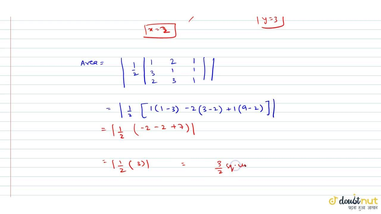 Solution for Find the area of the triangle formed by the straig