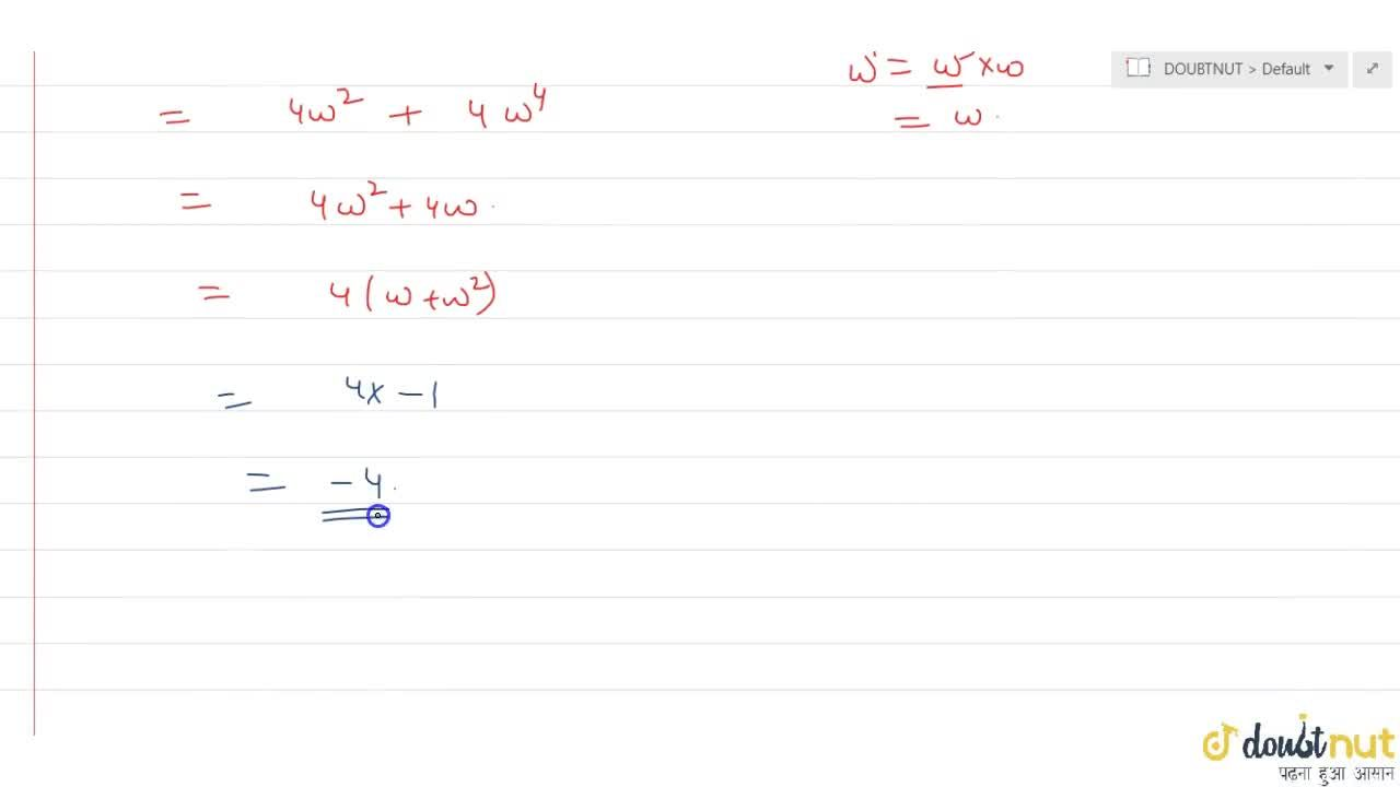 Solution for If omega is complex cube root of unity then (3