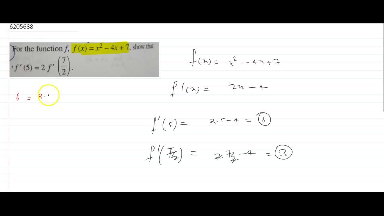 Solution for For the function f,f(x)=x^2-4x+7, show that f'(
