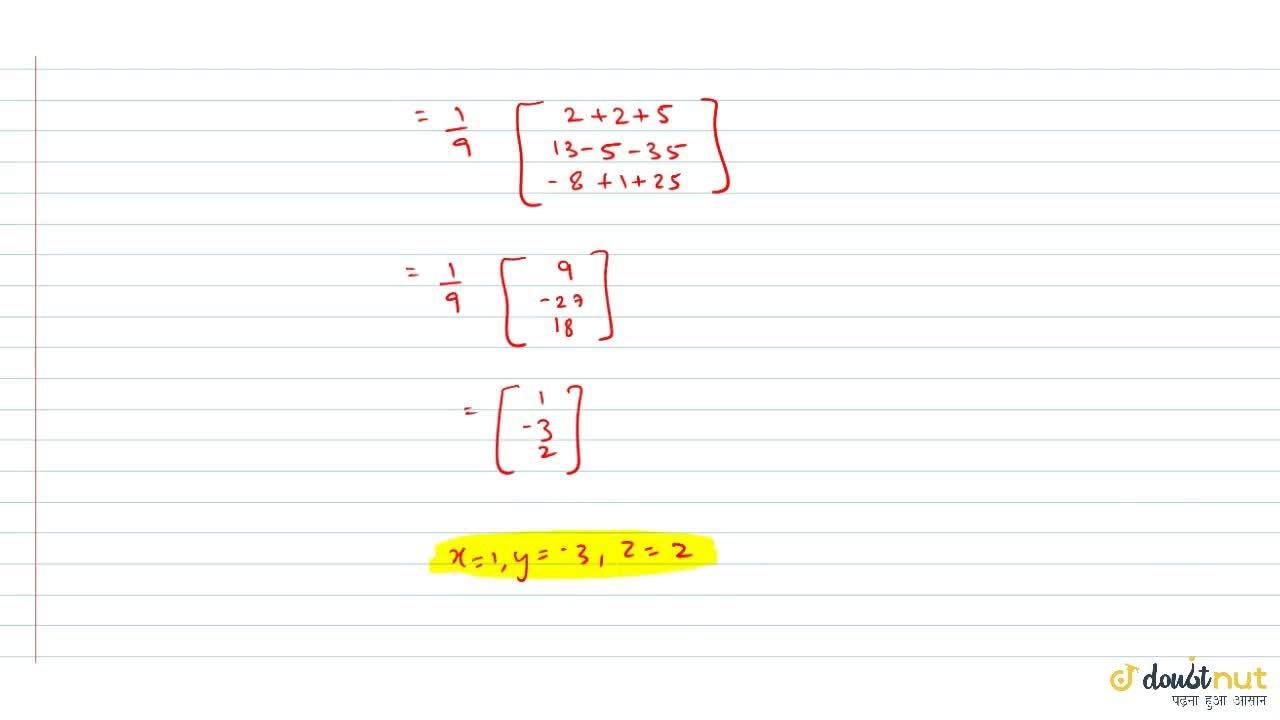 Solution for Solve the following equations by matrix method.