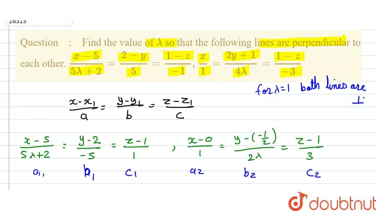 Solution for Find the value of lambda so that the following l