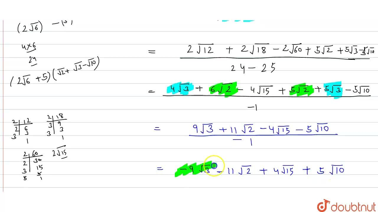 Solution for Rationalise the denominator of the following :  <b