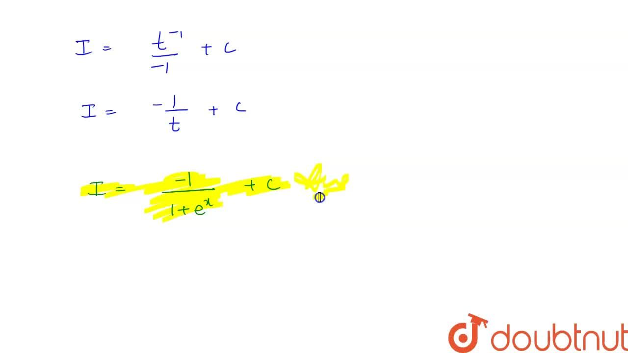 Solution for Evaluate: int(e^x),((1+e^x)^2)dx