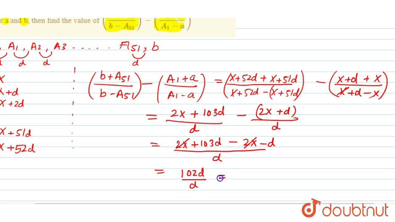 Solution for If A_(1), A_(2), A_(3),....A_(51) are arithmetic