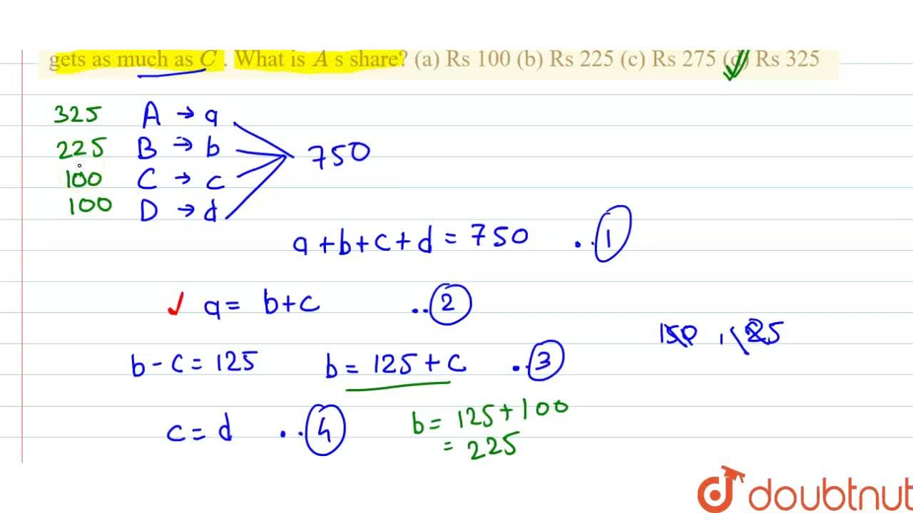 Solution for A sum of Rs   750 is distributed among A ,\ B ,\