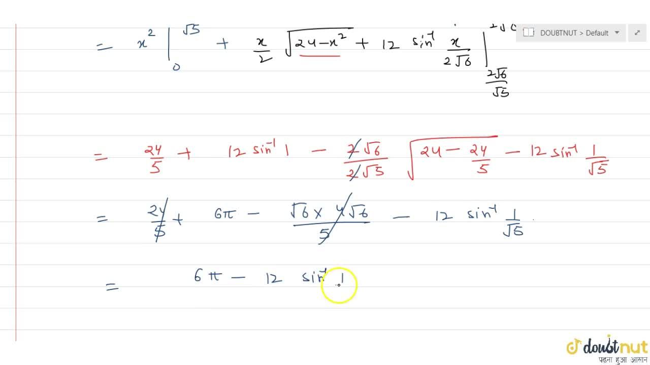 Find the area of the region in first quadrant enclosed by the x-axis, the line y = 2x and the circle x^2 + y^2 = 24.
