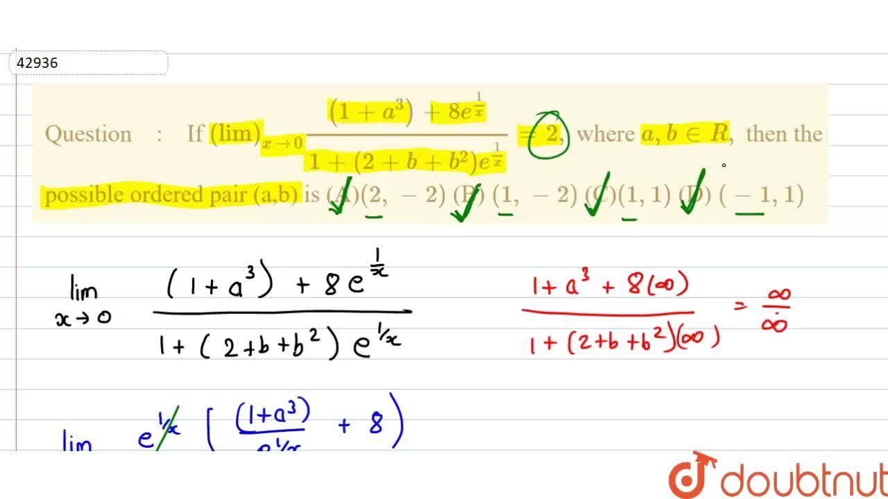 Solution for underset(x to0)(lim)((1+a^(3))+8e^(1,,x)),(1+(1-b