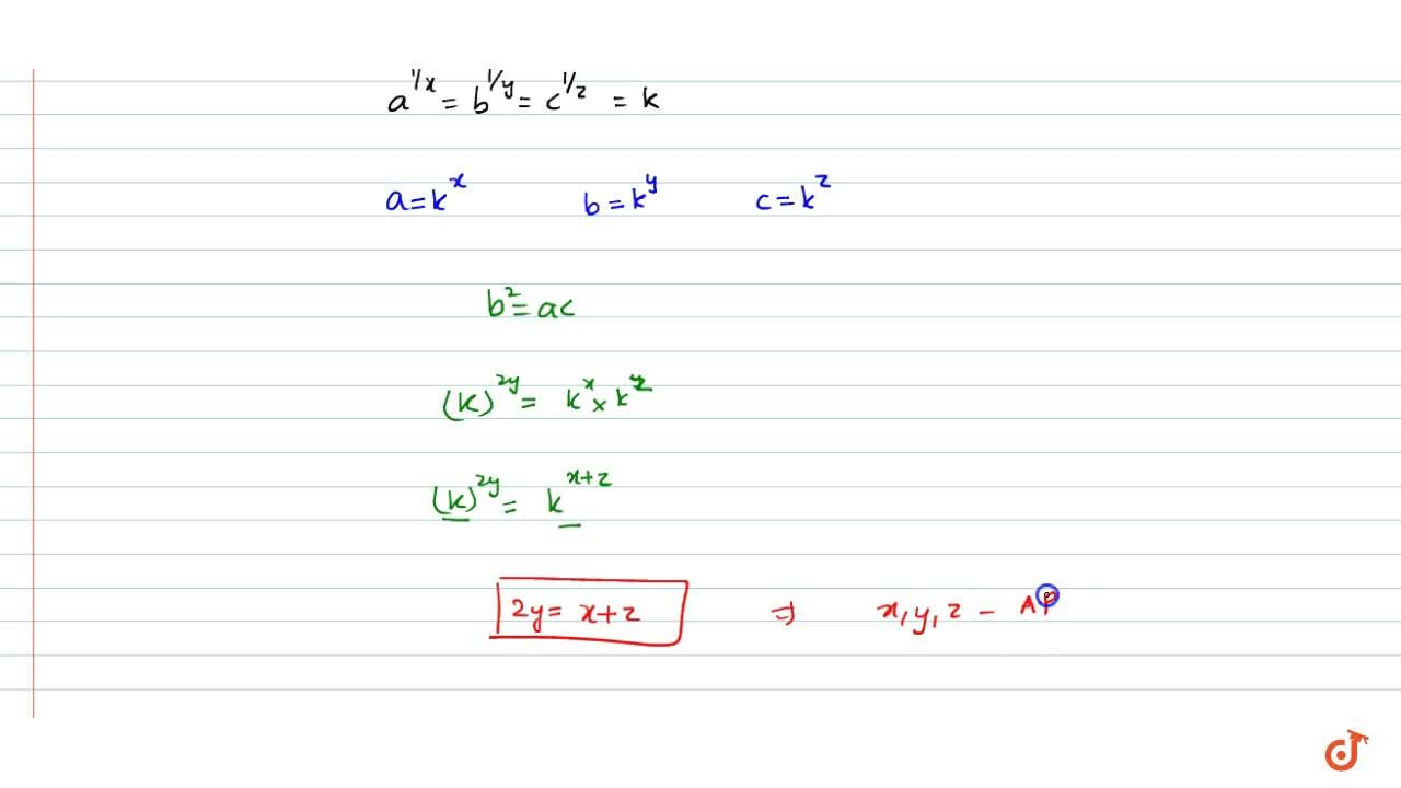 If a, b, c are in  G.P. and a^(1,x)=b^(1,y)=c^(1,z),prove that x, y, z are in A.P.