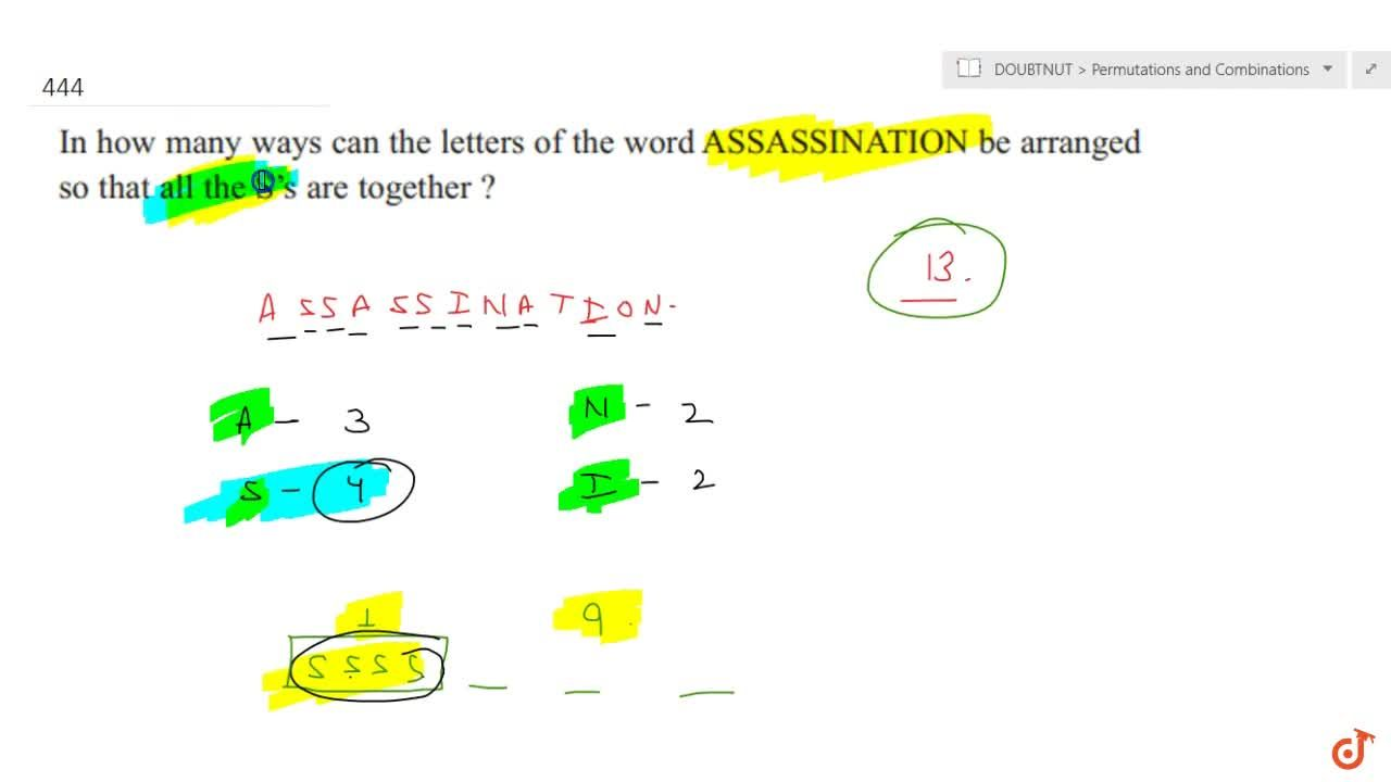In how many ways   can the letters of the word ASSASSINATION be arranged so that all the S s are   together ?