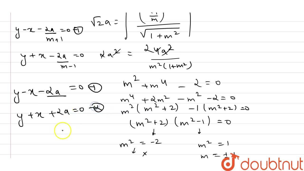 find the common tangents  of the  circle x^2+y^2=2a^2 and the parabola y^2=8ax