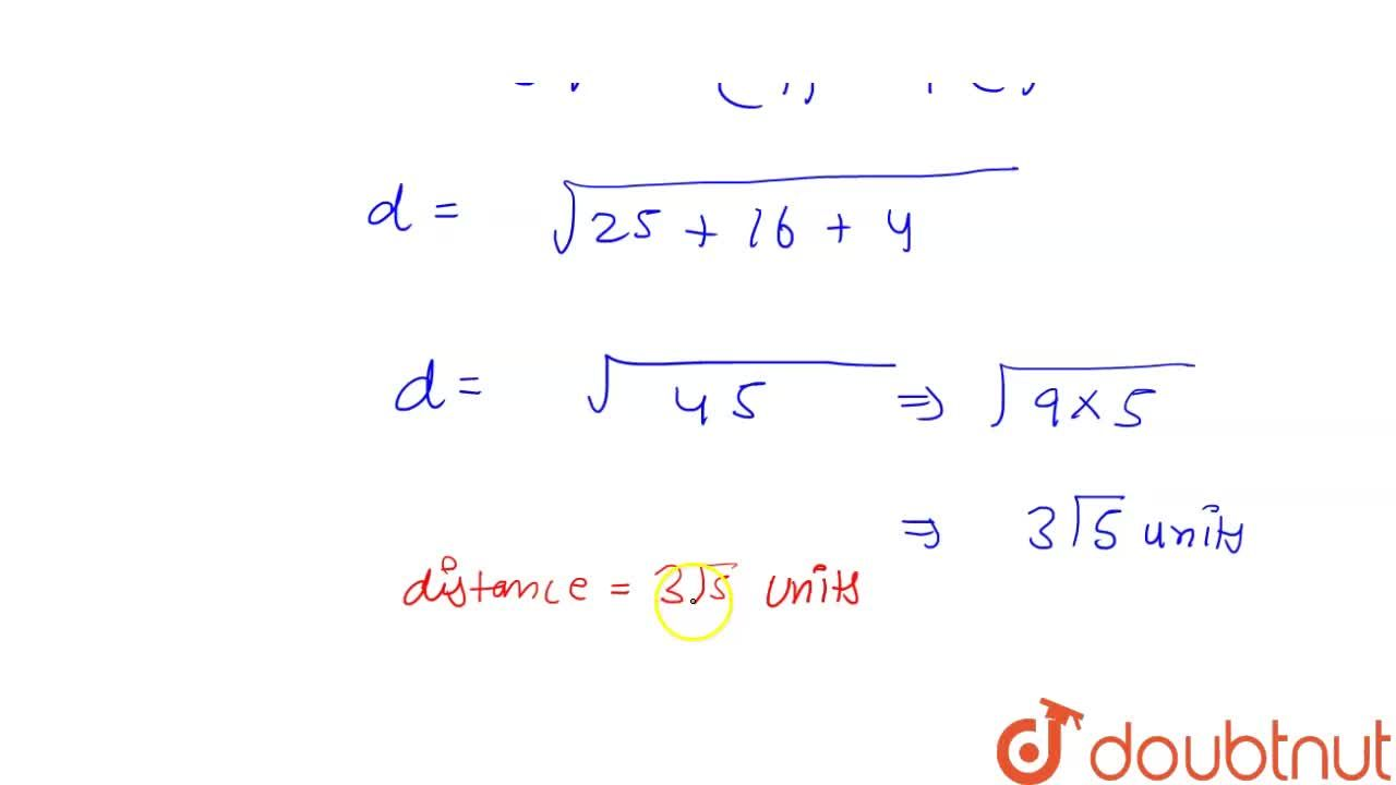 Solution for Find the distance between the points P (1, -3, 4)