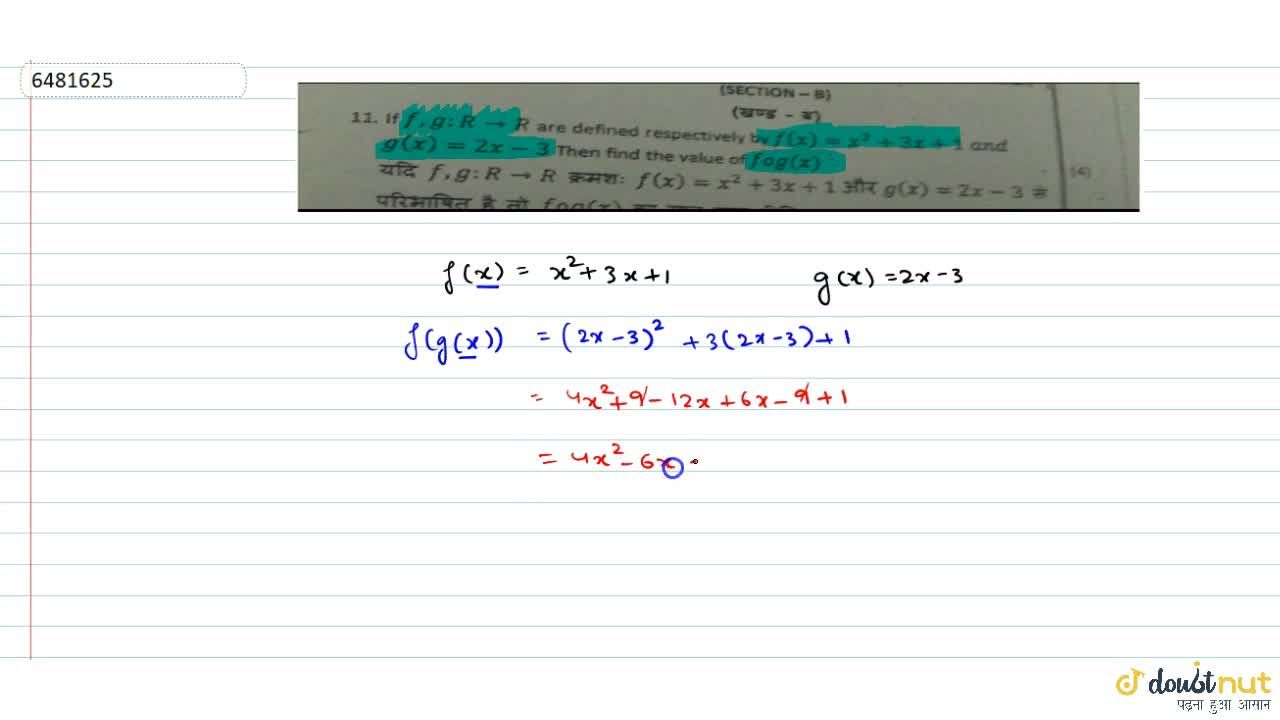 Solution for If f,g : R rarr R are defined respectively by f