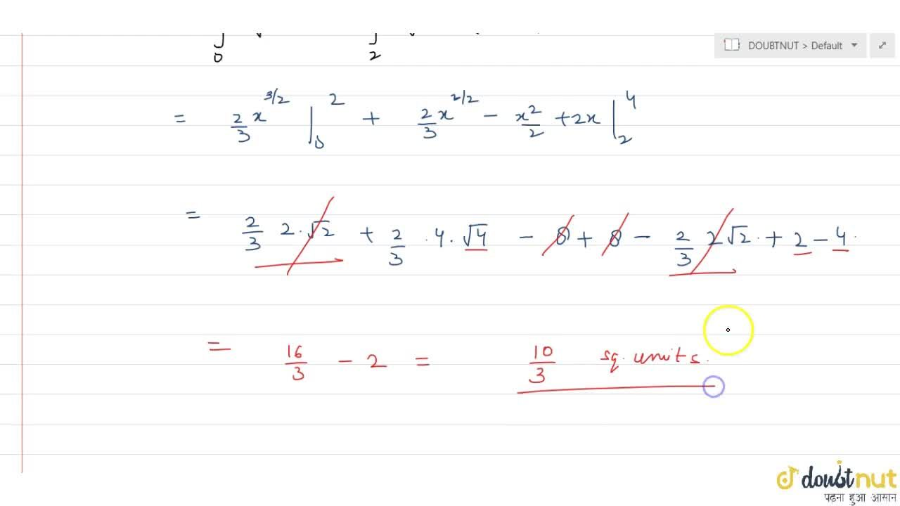 The area (in sq units) of the region bounded by the curve y = sqrtx and the lines y = 0, y = x - 2, is