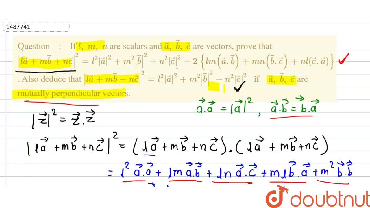 Solution for If l ,\ m ,\ n are scalars and  vec a ,\  vec b