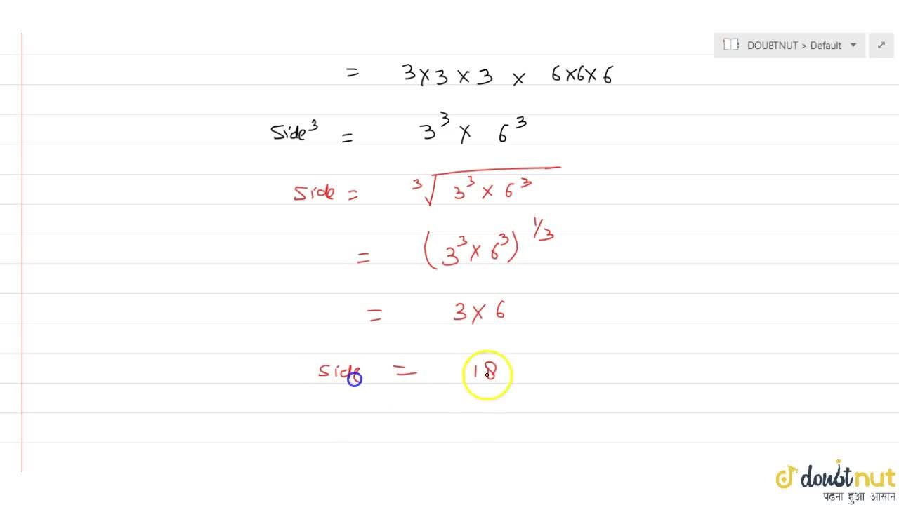 Solution for If the volume of a cube is equal to volume of cubo